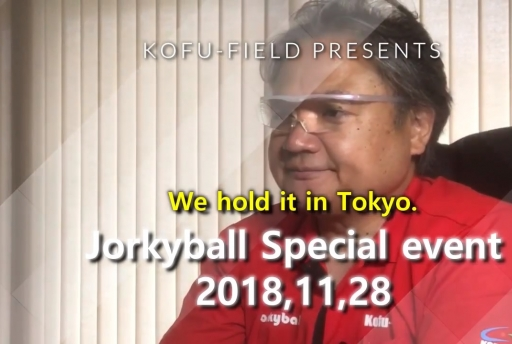 Jorkyball event for the first time in Tokyo